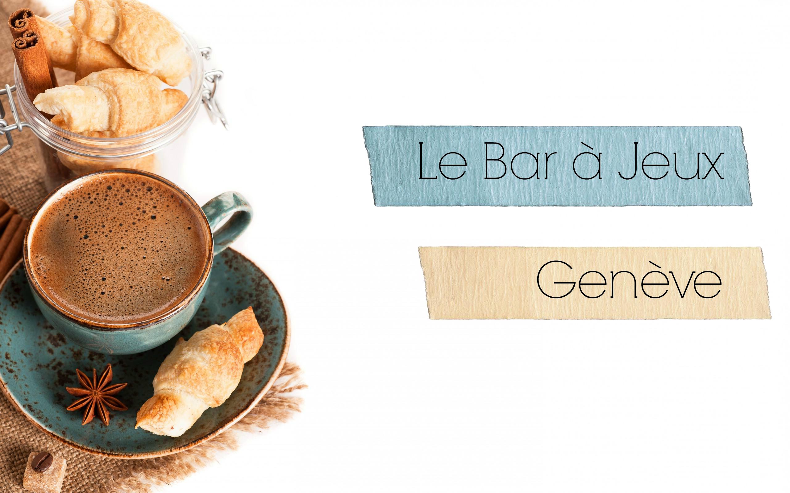 Bar à Jeux de Genève