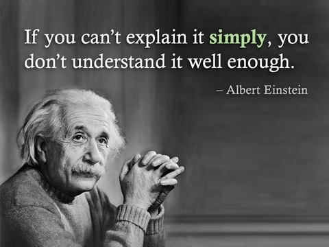 albert-einstein-if-you-cant-explain-it-simply-you-dont-understand-it-well-enough